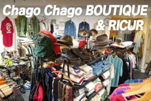 高円寺古着屋「Chago Chago BOUTIQUE & RICUR」トップ画像
