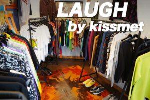 高円寺古着屋「LAUGH by KIssmet」